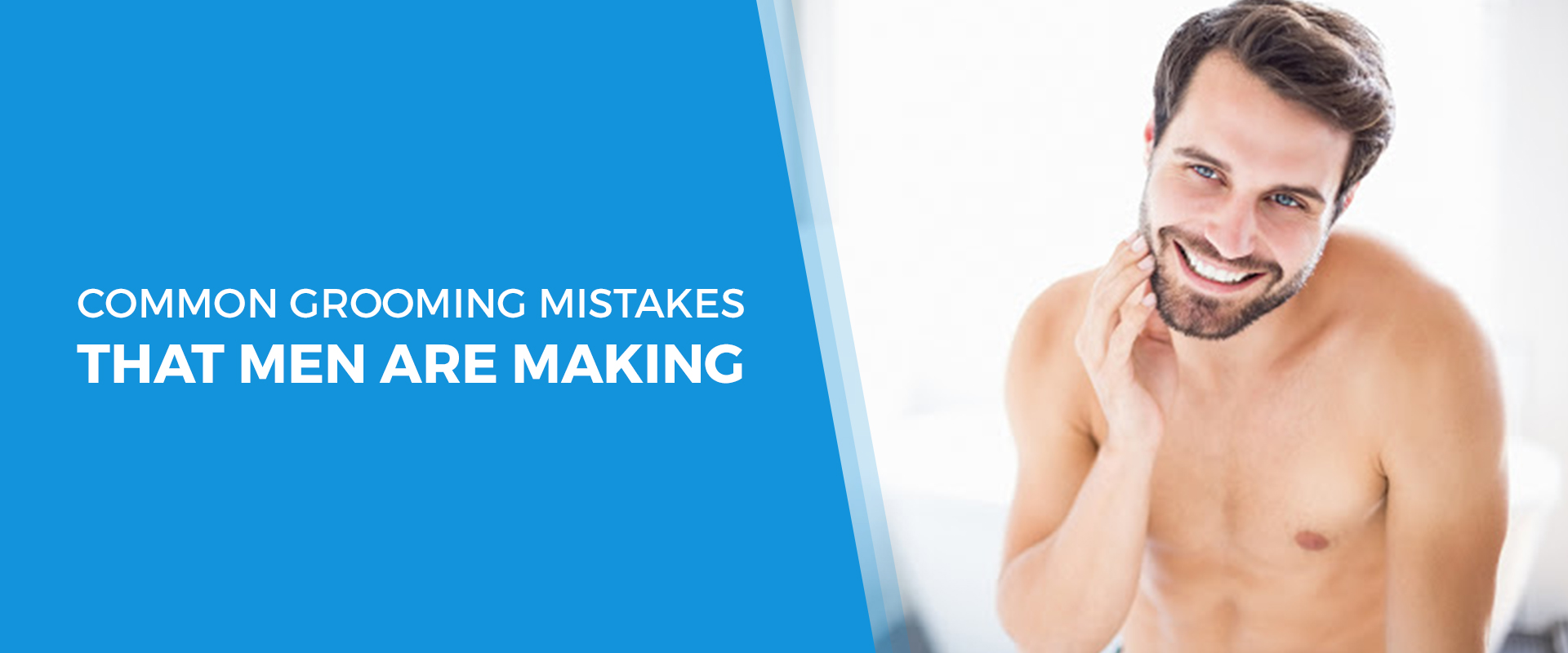 Grooming Mistakes