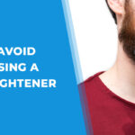 5 Things to Avoid When Not Using a Beard Straightener